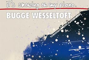 It's Snowing on My Piano med Bugge Wesseltoft